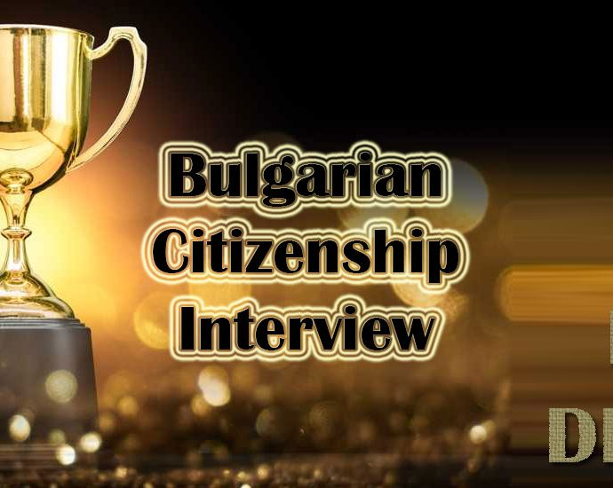 Bulgarian citizenship interview - no delays
